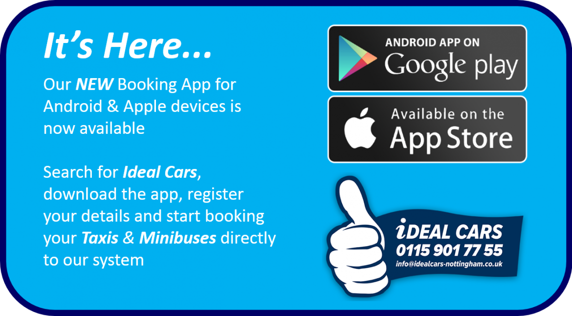 APP BOOKINGS NOW AVAILABLE… | Ideal Cars - Nottingham